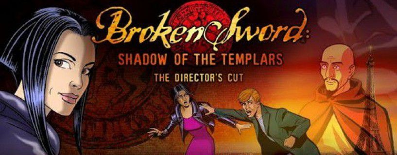 Broken Sword 1 Shadow Of The Templars Directors Cut Tam Çözüm