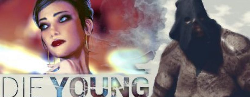 Die Young – İnceleme