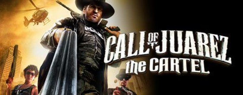 Call Of Juarez: The Cartel – İnceleme