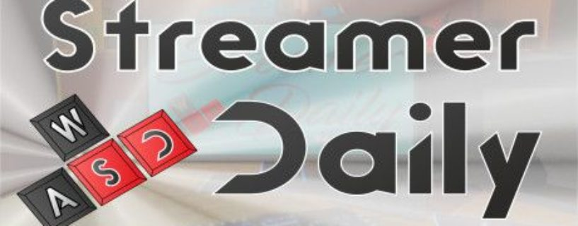 Streamer Daily – İnceleme