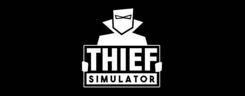 Thief Simulator – İnceleme