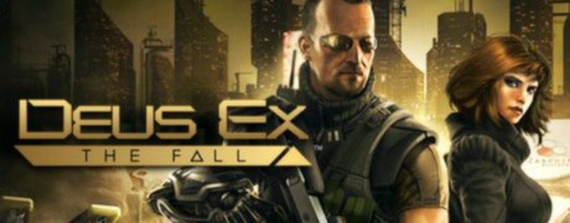 Deus Ex: The Fall – İnceleme